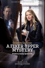 Watch Movie Concrete Evidence: A Fixer Upper Mystery