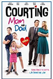 Watch Movie Courting Mom and Dad