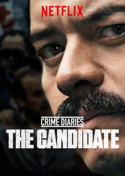Watch Movie Crime Diaries: The Candidate - Season 1