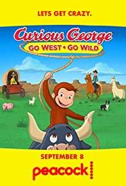 Watch Movie Curious George: Go West, Go Wild