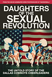 Watch Movie Daughters of the Sexual Revolution: The Untold Story of the Dallas Cowboys Cheerleaders