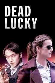 Watch Movie Dead Lucky - Season 1