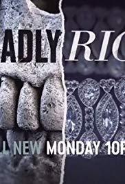 Watch Movie Deadly Rich - Season 1