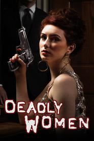 Watch Movie Deadly Women - Season 11
