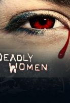 Watch Movie Deadly Women - Season 13