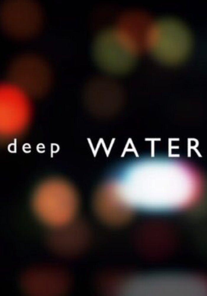 Watch Movie Deep Water - Season 1