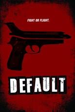 Watch Movie Default (2014)
