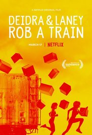 Watch Movie Deidra & Laney Rob a Train