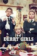 Watch Movie Derry Girls - Season 1
