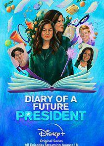Watch Movie Diary of a Future President - Season 2
