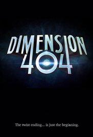 Watch Movie Dimension 404 -Season 1