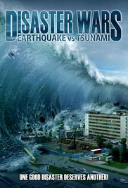 Watch Movie Disaster Wars: Earthquake vs. Tsunami