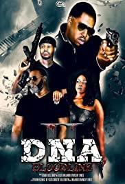 Watch Movie DNA 2: Bloodline