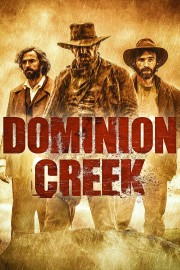 Watch Movie Dominion Creek - Season 1