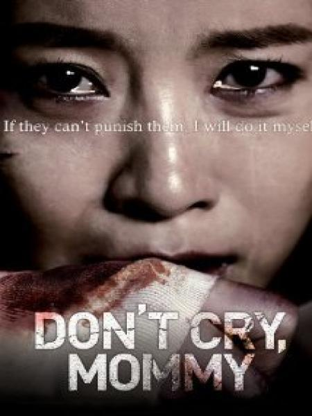 Watch Movie Dont Cry Mommy
