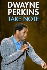 Watch Movie Dwayne Perkins: Take Note
