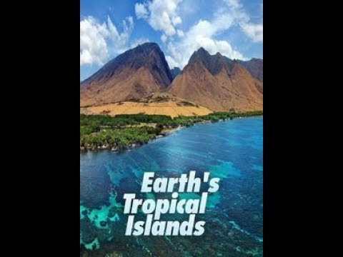 Watch Movie Earth's Tropical Islands - Season 1
