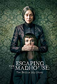 Watch Movie Escaping The Madhouse: The Nellie Bly Story