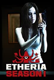 Watch Movie Etheria - Season 3