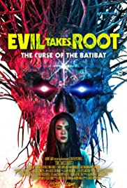 Watch Movie Evil Takes Root