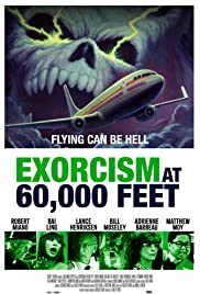 Watch Movie Exorcism at 60,000 Feet