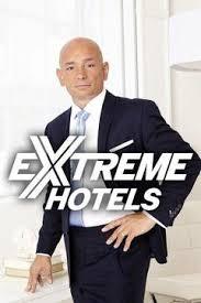 Watch Movie Extreme Hotels - Season 1