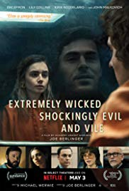 Watch Movie Extremely Wicked, Shockingly Evil and Vile