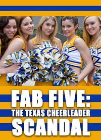Watch Movie Fab Five: The Texas Cheerleader Scandal
