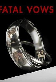 Watch Movie Fatal Vows - Season 5