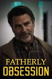 Watch Movie Fatherly Obsession