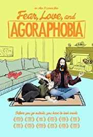 Watch Movie Fear, Love, and Agoraphobia