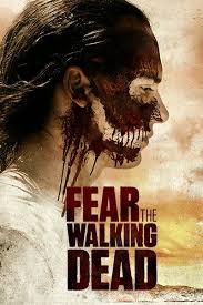 Watch Movie Fear The Walking Dead - Season 3