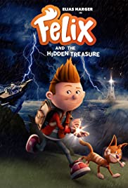 Watch Movie Felix and the Hidden Treasure