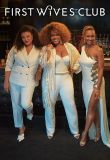 Watch Movie First Wives Club - Season 1
