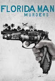 Watch Movie Florida Man Murders - Season 2