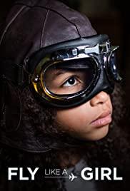 Watch Movie Fly Like a Girl