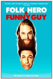 Watch Movie Folk Hero & Funny Guy
