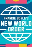 Watch Movie Frankie Boyle's New World Order - Season 3