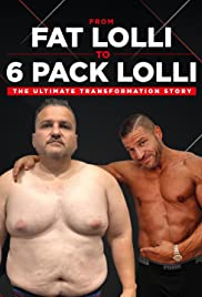 Watch Movie From Fat Lolli to Six Pack Lolli: The Ultimate Transformation Story