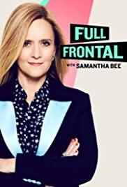 Watch Movie Full Frontal with Samantha Bee - Season 6