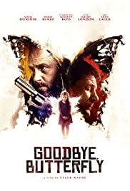 Watch Movie Goodbye, Butterfly