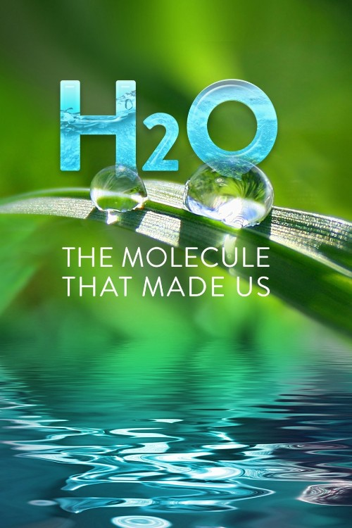 Watch Movie H20: The Molecule That Made Us - Season 1