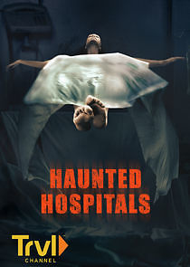 Watch Movie Haunted Hospitals - Season 3