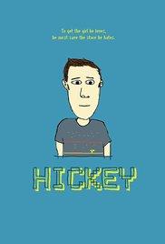Watch Movie  Hickey