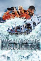 Watch Movie High Arctic Haulers - Season 1