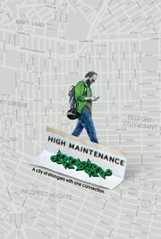 Watch Movie High Maintenance (2016) - Season 1