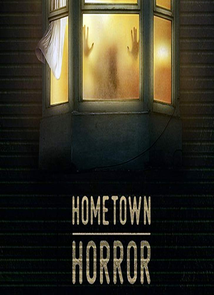 Watch Movie Hometown Horror - Season 1