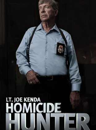 Watch Movie HOMICIDE HUNTER: LT. JOE KENDA - SEASON 8