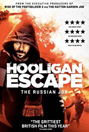 Watch Movie Hooligan Escape The Russian Job