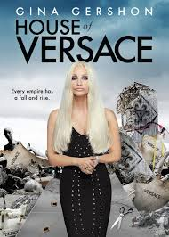Watch Movie House Of Versace